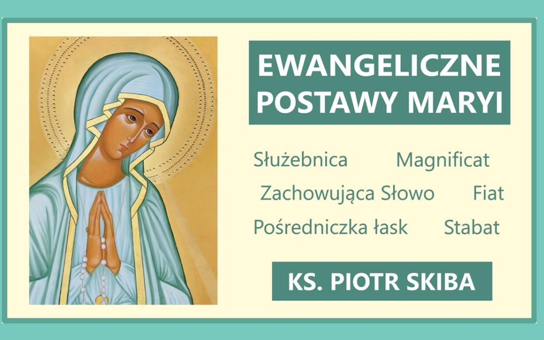 Ewangeliczne postawy Maryi – Myślibórz, 11.07.2020