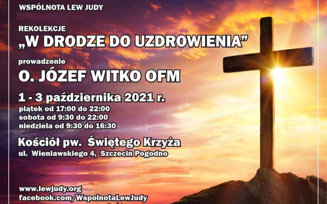 """Rekolekcje """"W drodze douzdrowienia"""", 1-3 października 2021"""