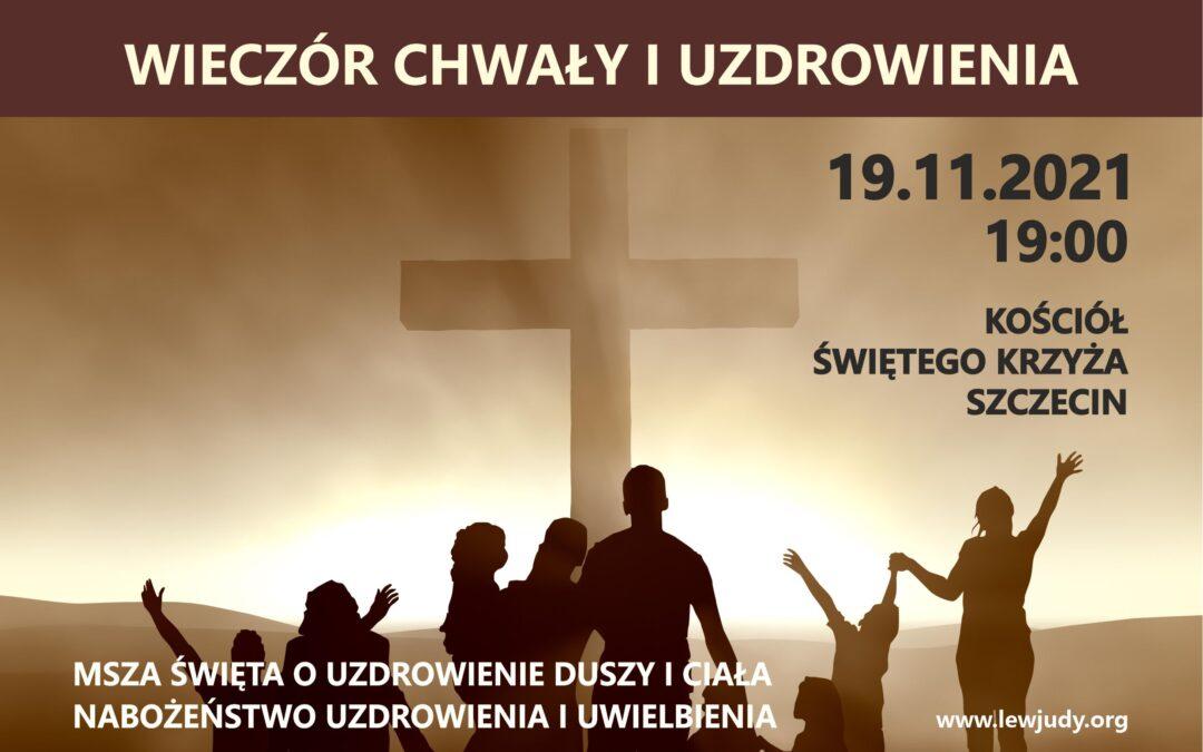Wieczór Chwały iUzdrowienia: Kościół Świętego Krzyża, Szczecin